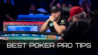 The Best Poker Pro Tips | How to Win at Texas Hold'em