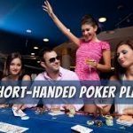 How to Best Play Short-Handed Poker | Texas Hold'em Strategy