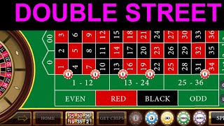 DOUBLE STREET ROULETTE STRATEGY