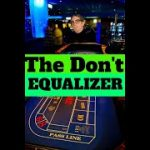 Craps : The Don't Equalizer Strategy