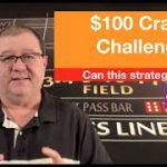 $100 Craps Challenge!