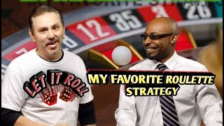 My Favorite Roulette Strategy – Featuring LET'S ROULETTE Youtube Channel!!!