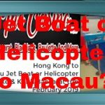 Hong King to Macau Baccarat Trip before Covid