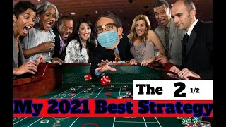 "My Best 2021 ""GO TO"" Vegas Craps Betting Strategy"