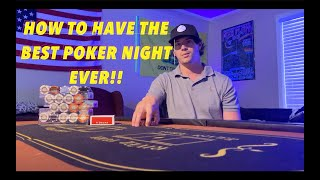 How to host POKER NIGHT the RIGHT WAY!!