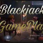 Blackjack Gameplay/Guide+Tips