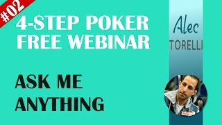 Four Step Poker Free Webinar – Ask Me Anything #002