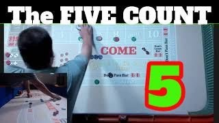 The Five Count : Craps Strategy