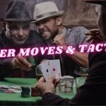 8 Awesome Poker Moves and Tactics   Texas Hold'em Strategies