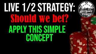 Live 1/2 Poker Strategy – Win more, lose less! Simple 1/2 Poker Tips – Detroit Poker Vlog 71!