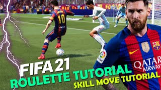 FIFA 21 Roulette Tutorial | How to Perform the Roulette in FIFA 21 | FIFA 21 Skill Move Tutorial
