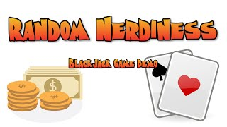 Random Nerdiness – Practicing and learning how to win in Blackjack!