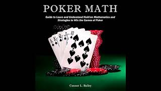 Audition #122 | Poker Math by Connor L. Bailey