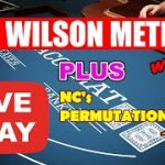 WILSON | PERMUTATION 33 | LOSS | RECOVERY – Baccarat Strategy Live Play
