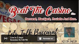 Let's Talk Baccarat Episode #46