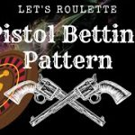 Roulette Strategy : Pistol Pattern Betting