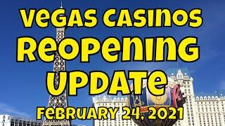 Vegas Casinos Reopening Update – February 24, 2021