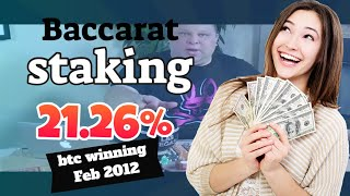 Bitcoin staking winning Feb 2021 by Baccarat Akademie and  Breitling stake Winner!