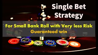 Single Bet Roulette Strategy | Best Roulette Strategy 2021 | Unique Betting without risk