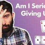 Teach Me How To Play Poker, Giving Up Too Early? JTs