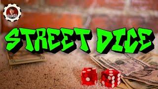 How to Play Street Dice: Street Craps