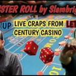 Live Craps at Century Casino Playing with Jeremy from Color Up – Monster Roll by Slambright!