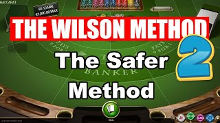97% SERIES HIT RATE | THE SAFER WILSON METHOD – Baccarat Strategy Review