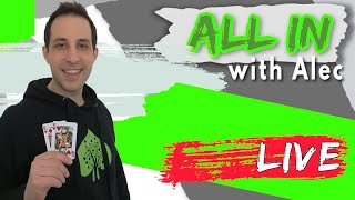 All In With Alec – ep.08   Live poker cash game strategy   Real-Time Hand Analysis   Live