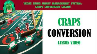 How to Convert a Baccarat System to Craps Lesson Overview