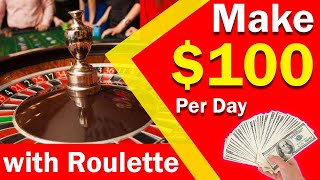 How to make money at Roulette Strategy|| Make 100 dollar with roulette system || Life changing ||
