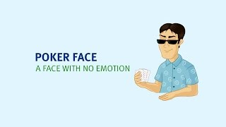 Poker face meaning | Learn the best English idioms