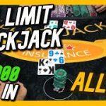 ALL IN BLACKJACK HANDS – High Limit Blackjack Session