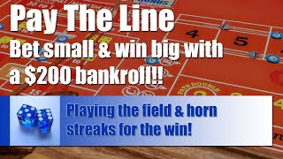 Craps Strategy: Betting on Field & Horn Streaks with a $200 Bankroll – LIVE ROLL!!