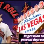 Craps Strategy – REGRESSION TO PREVENT DEPRESSION STRATEGY to try to win at craps