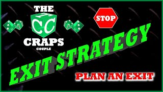 Craps Exit Strategy – What's a Win Goal and a Stop Loss?