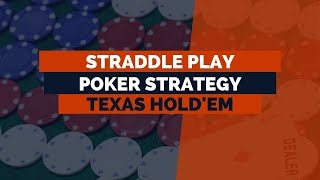 What's a Straddle in Poker?   Straddle Poker Strategy