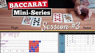 Baccarat Derived Roads Mini-Series | Session #3 Big Eye Boy