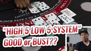 HIGH FIVE LOW FIVE SYSTEM – Blackjack Betting Systems Test