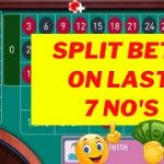 Last 7 Number Split Bets Roulette System ➡ Best Roulette Strategy to Win 2020 | Top Roulette Tricks