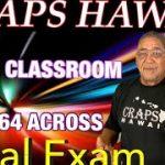 Craps Hawaii — In the Classroom $64 Across FINAL EXAM