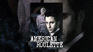 American Roulette – Full Movie