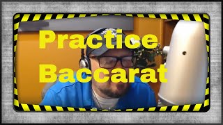 Practice makes perfect learning a Baccarat Strategy and in all Gambling.