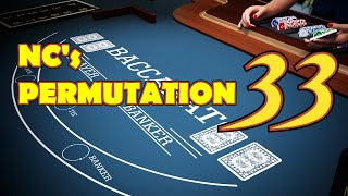 EASY | COMPACT | PROFITABLE | NC's PERMUTATION 33 – Baccarat Strategy Review