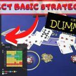 BlackJack Basic Strategy 101  pt 1 – BASIC STRATEGY FOR DUMMIES