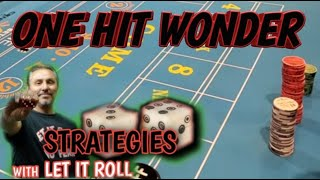 ONE HIT WONDER – CRAPS STRATEGY to try to win at craps – Can be played at any level table.