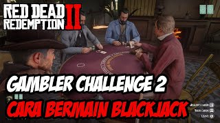 RDR2 | TIPS RDR2 | CARA BERMAIN BLACKJACK (GAMBLING CHALLENGE 2)
