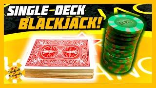 NICE LITTLE RUN ON SINGLE DECK BLACKJACK!