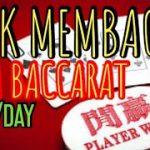 DAY7 Trik Bermain Baccarat Casino | Cara Mudah Menang 200RIBU / HARI