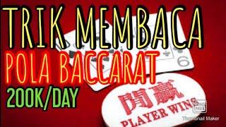 DAY7 Trik Bermain Baccarat Casino   Cara Mudah Menang 200RIBU / HARI