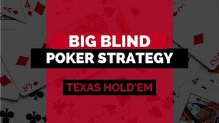 Big Blind Ante Poker Strategy